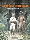 Africa dreams. 3, Ce bon monsieur Stanley |