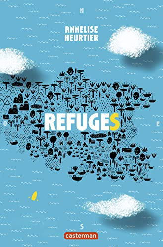Refuges | Heurtier, Annelise