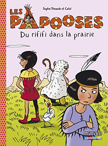 Les Papooses, Tome 6