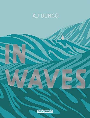 In waves |