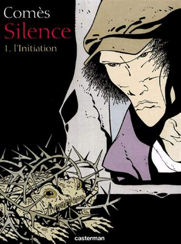 Silence, tome 1