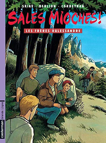 Sales mioches !, tome 6 : Les Frères Dalessandre