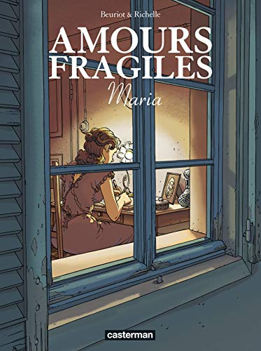 Amours fragiles. 3, Maria / dessin, Jean-Michel Beuriot ; scénario, Philippe Richelle.