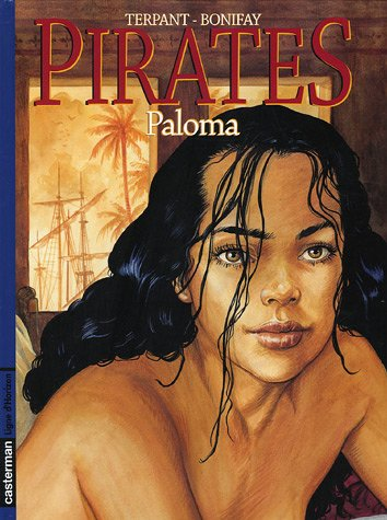 Pirates, Tome 4 : Paloma