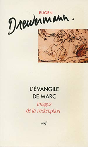 L'Evangile de Marc : Images de la rédemption, tome 1 : Introduction