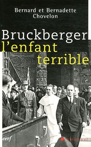 Bruckberger, l'enfant terrible