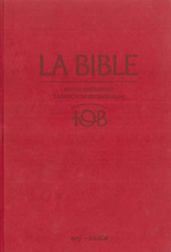 La Bible TOB : Notes intégrales, traduction oecuménique