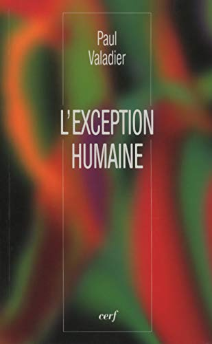 L'exception humaine
