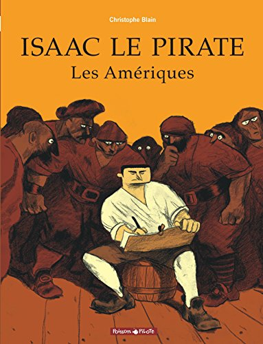 Isaac le Pirate, tome 1