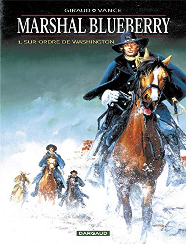 Marshal Blueberry, tome 1