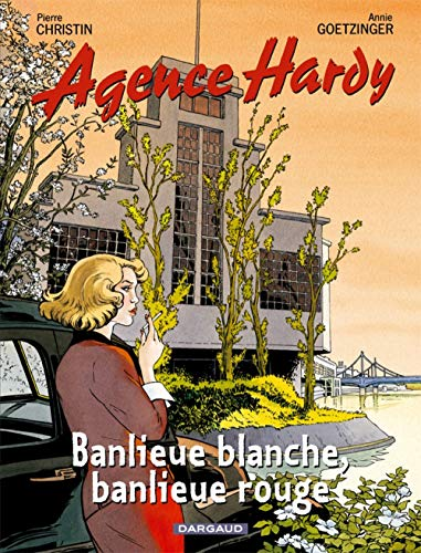 Agence Hardy, Tome 4 : Banlieue blanche, banlieue rouge