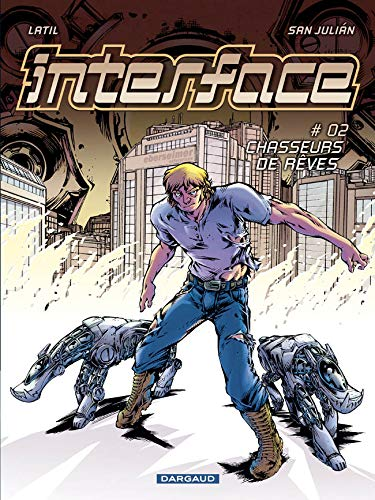 Interface, Tome 2