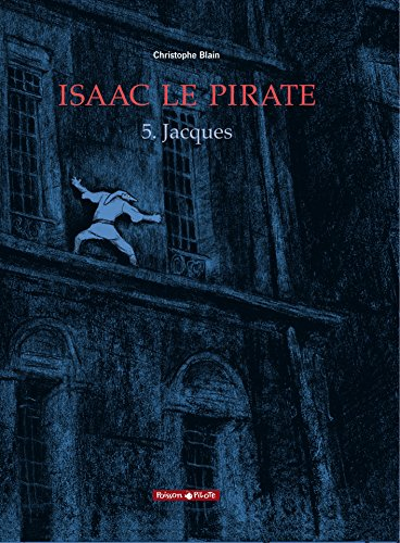 Isaac le Pirate, Tome 5
