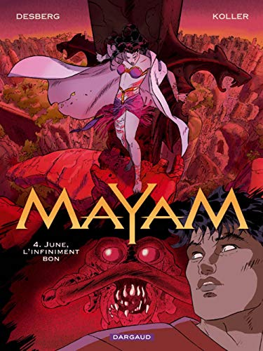 Mayam, Tome 4 : June, l'infiniment bon