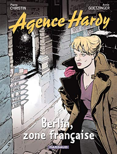 Agence Hardy, Tome 5 : Berlin, zone française