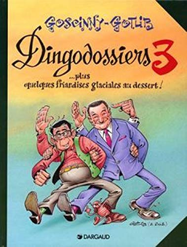 Les Dingodossiers, Tome 3