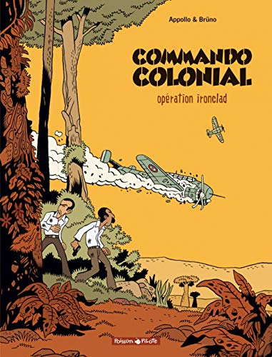 Commando Colonial, Tome 1