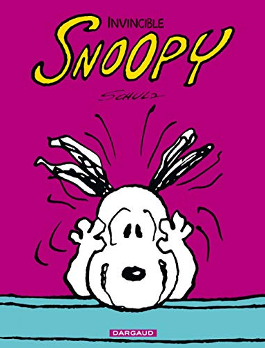 Snoopy, Tome 9 : Invincible Snoopy