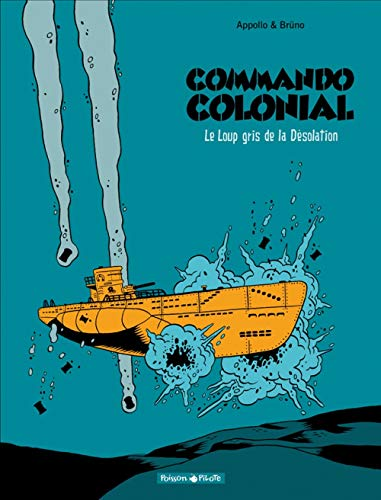 Commando Colonial, Tome 2