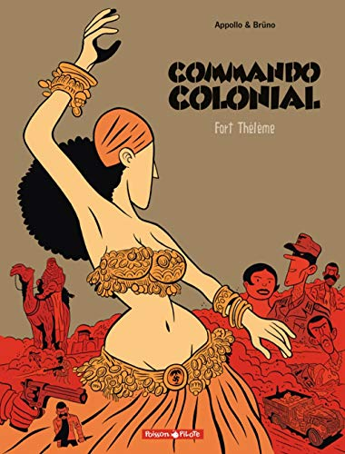 Commando Colonial, tome 3