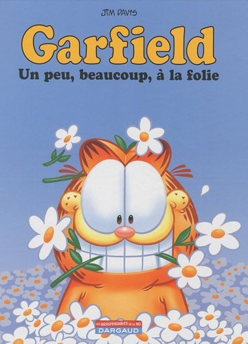 Garfield, Tome 47 : Un peu, beaucoup, à la folie
