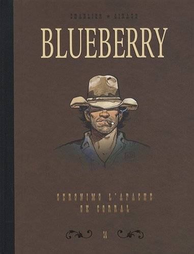 Blueberry, Tome 14 : Diptyque : Geronimo l'Apache; Ok corral