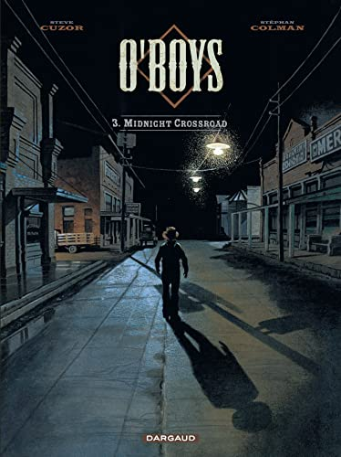 O'Boys, Tome 3 : Midnight crossroad