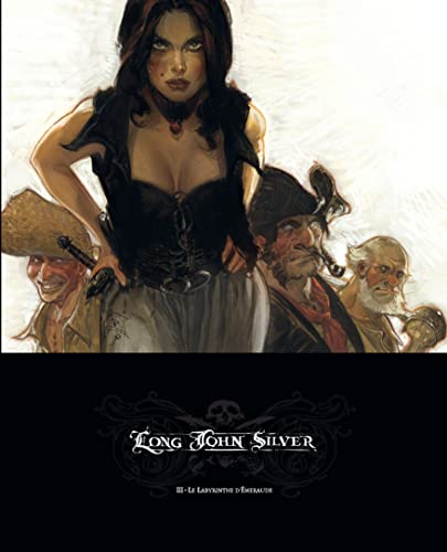 Long John Silver, Tome 3 (Edition Luxe)