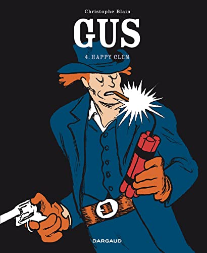 Gus. 4, Happy Clem / Christophe Blain.
