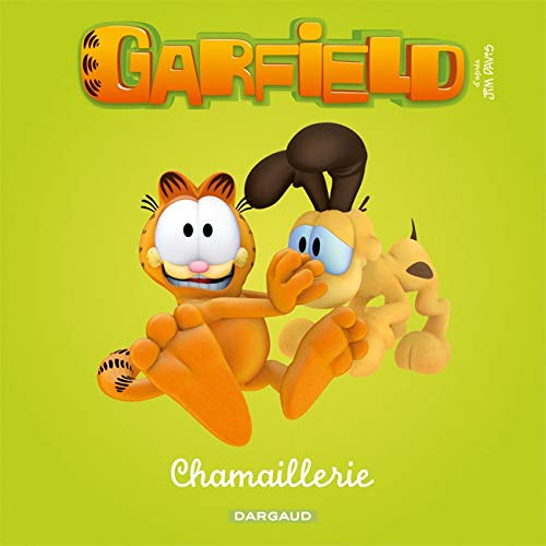 Garfield et Cie, Tome 1 : Chamaillerie
