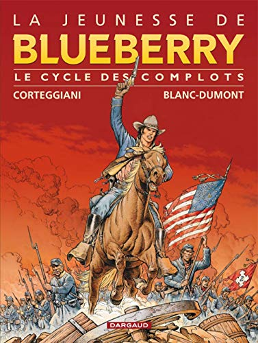 La jeunesse de Blueberry, Volume 1