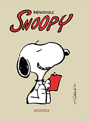 Snoopy, Tome 12 : Inénarrable Snoopy