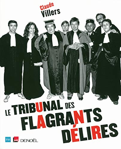 Le tribunal des flagrants délires (1CD audio)