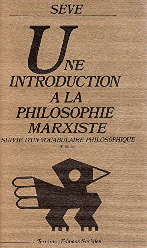 Une introduction à la philosophie marxiste, suivi d'un vocabulaire philosophique