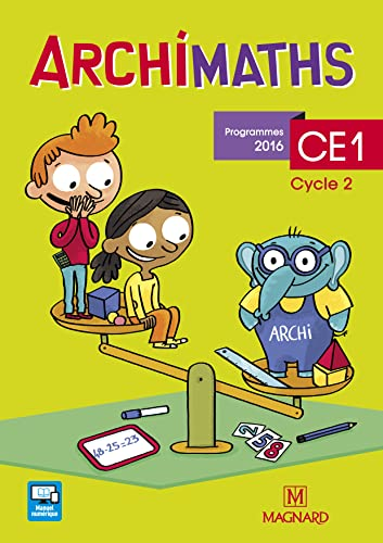 Archimaths CE1, [cycle 2] : programmes 2016 |