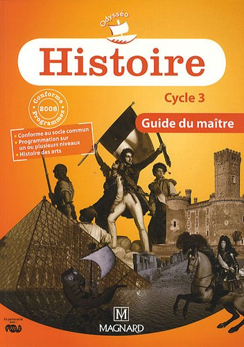 Histoire Cycle 3 Programme 2008