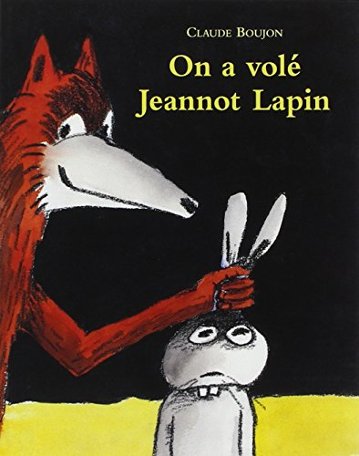 On a volé Jeannot Lapin