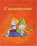 L'Amoureuse | Langlois, Florence - Ill.