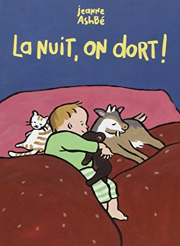 La nuit, on dort !