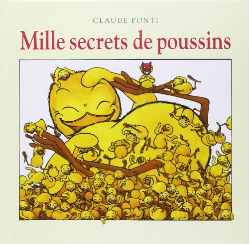Mille secrets de poussins |