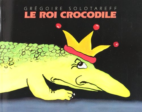 Le Roi Crocodile