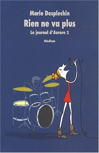Le journal d'Aurore, Tome 3