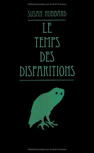 Temps des disparitions (Le)
