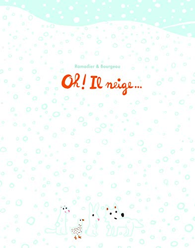 Oh ! Il neige |