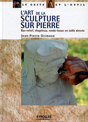 L'Art de la sculpture sur pierre