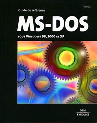 Prise en main de MS-DOS sous Windows 98 et XP