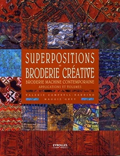 Superpositions en broderie créative