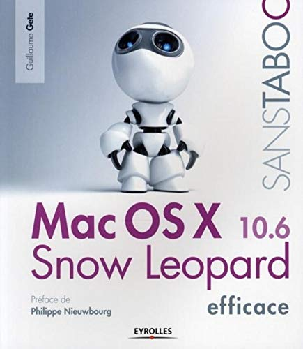 Mac OS X Snow Leopard Efficace