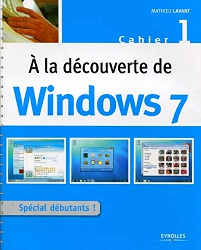 A la découverte de Windows 7