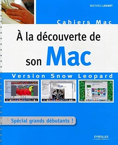 A la découverte de son Mac version Snow Leopard